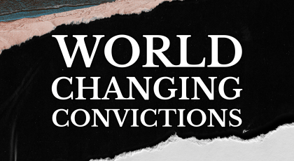 Convictions – The Great Commission