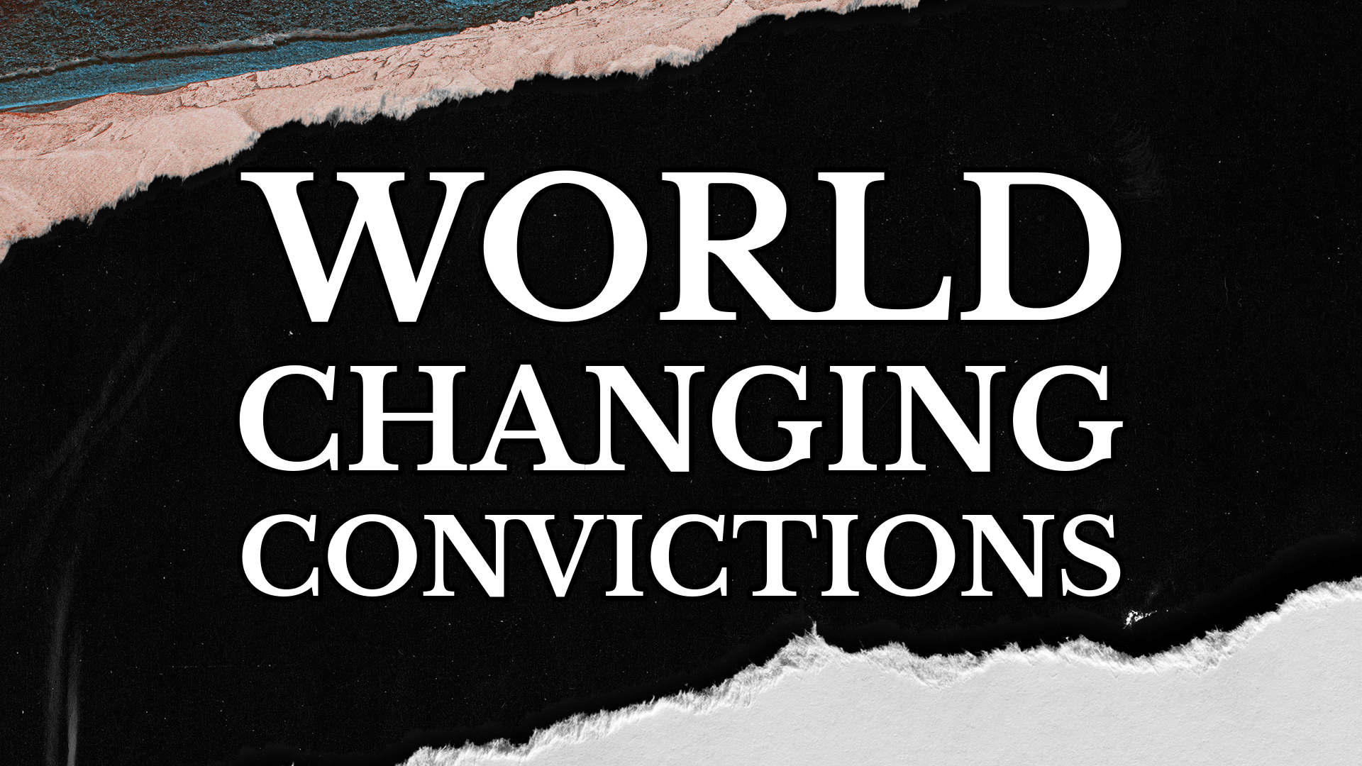 Convictions - The Great Commission