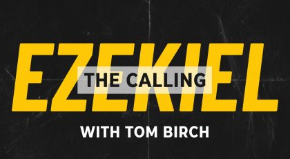 Ezekiel – The Calling