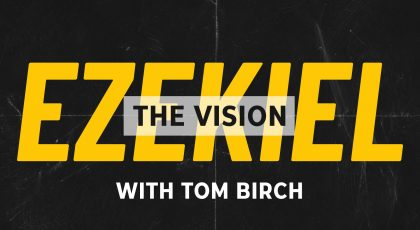 Ezekiel – The Vision