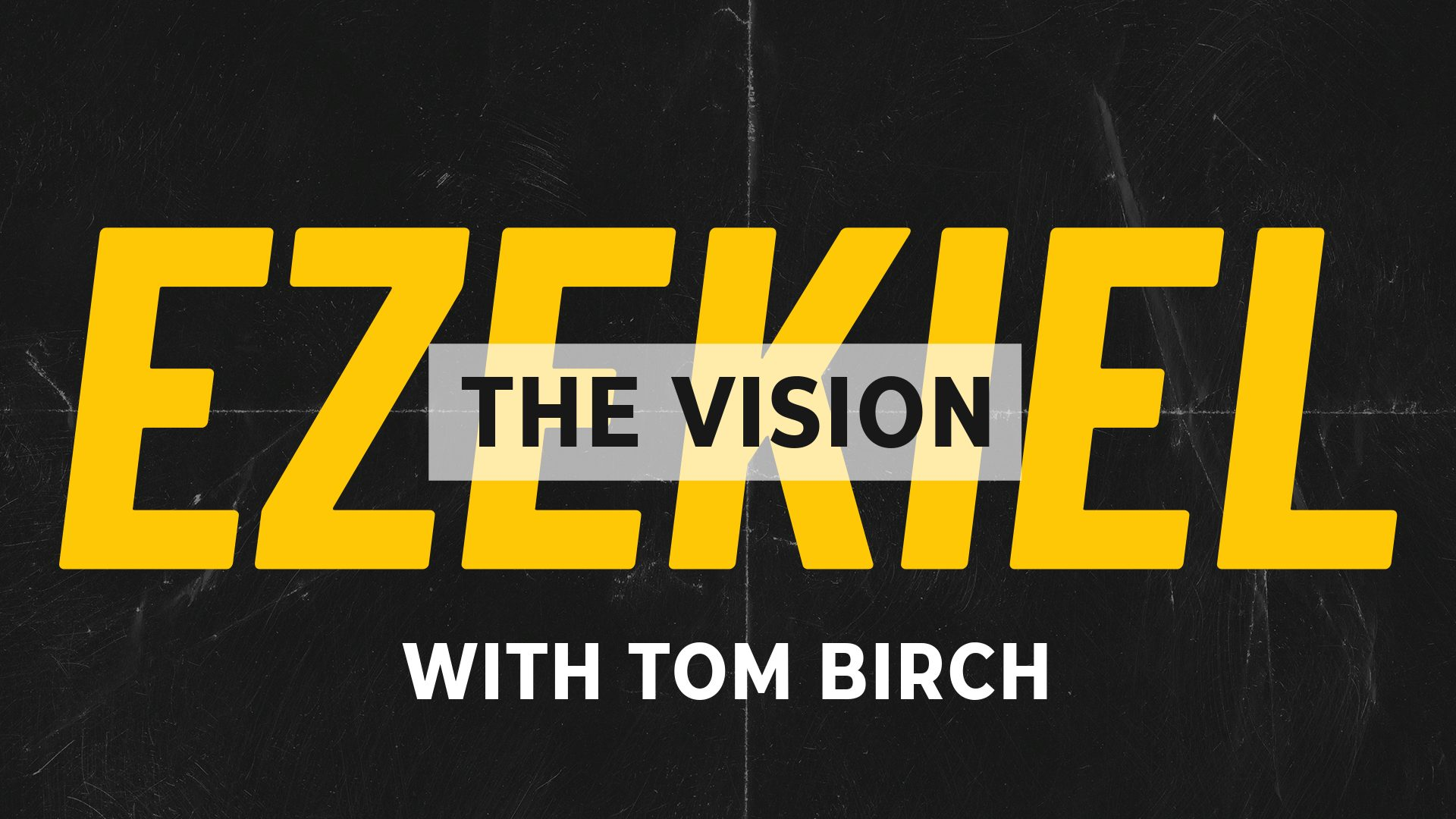 Ezekiel - The Vision
