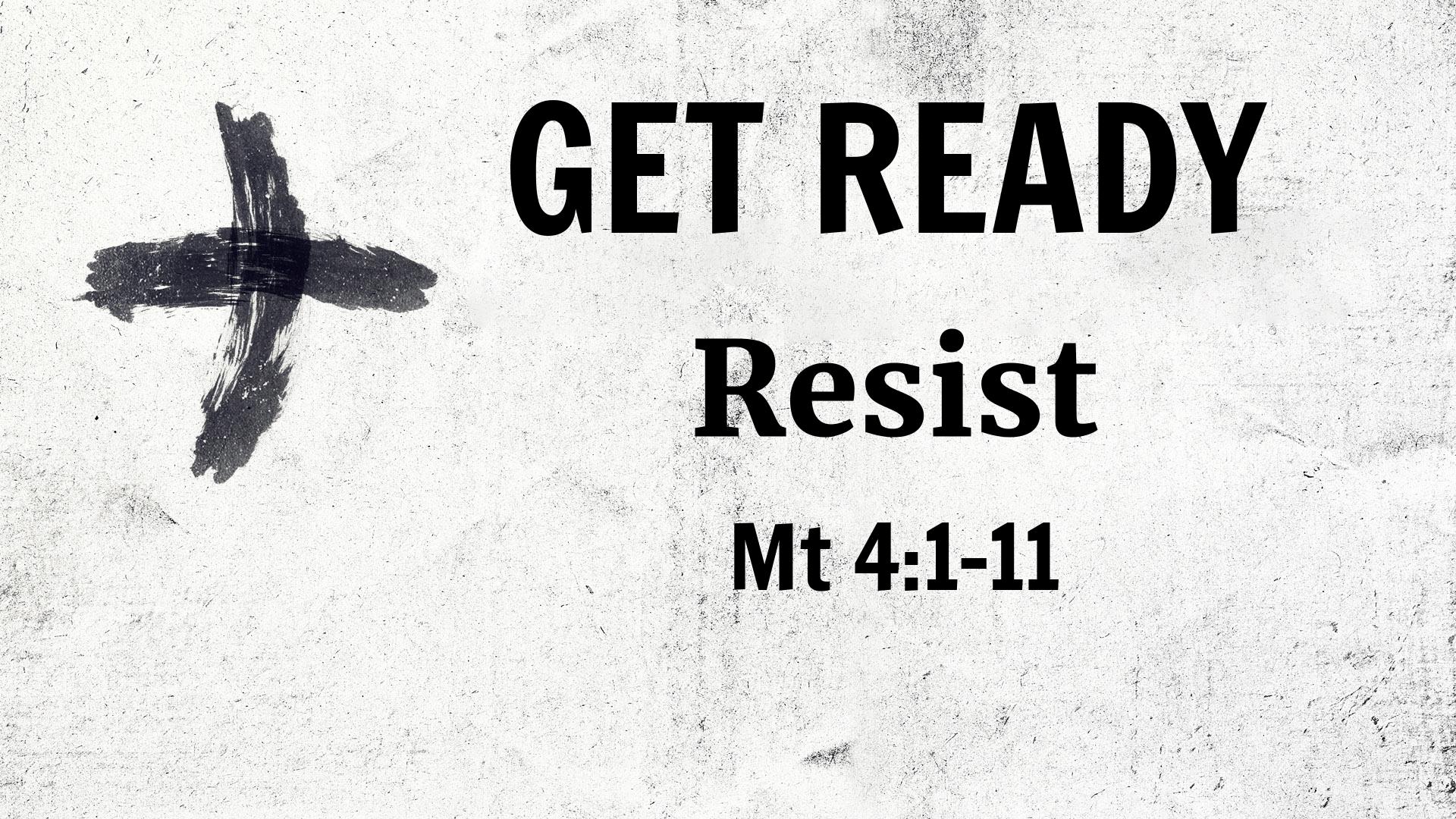 Get Ready - Resist