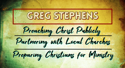 The Gospel of Jesus Christ – Greg Stephens