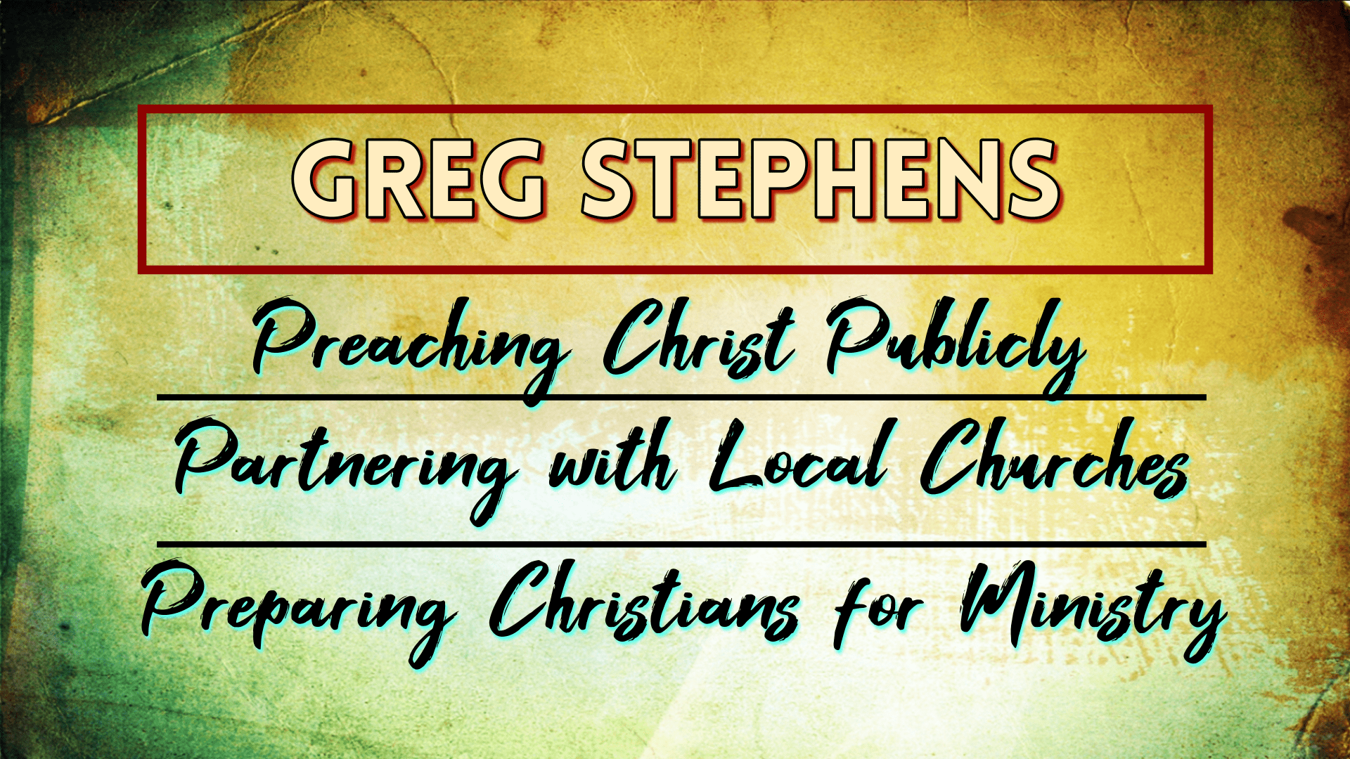The Gospel of Jesus Christ - Greg Stephens