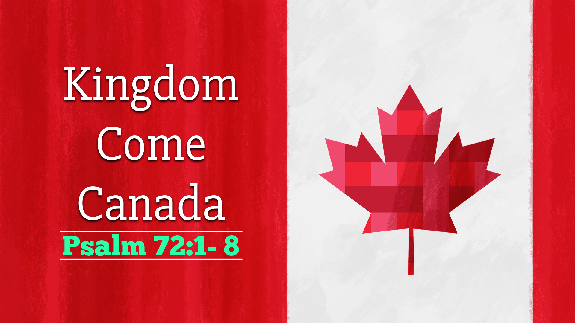 Kingdom Come Canada