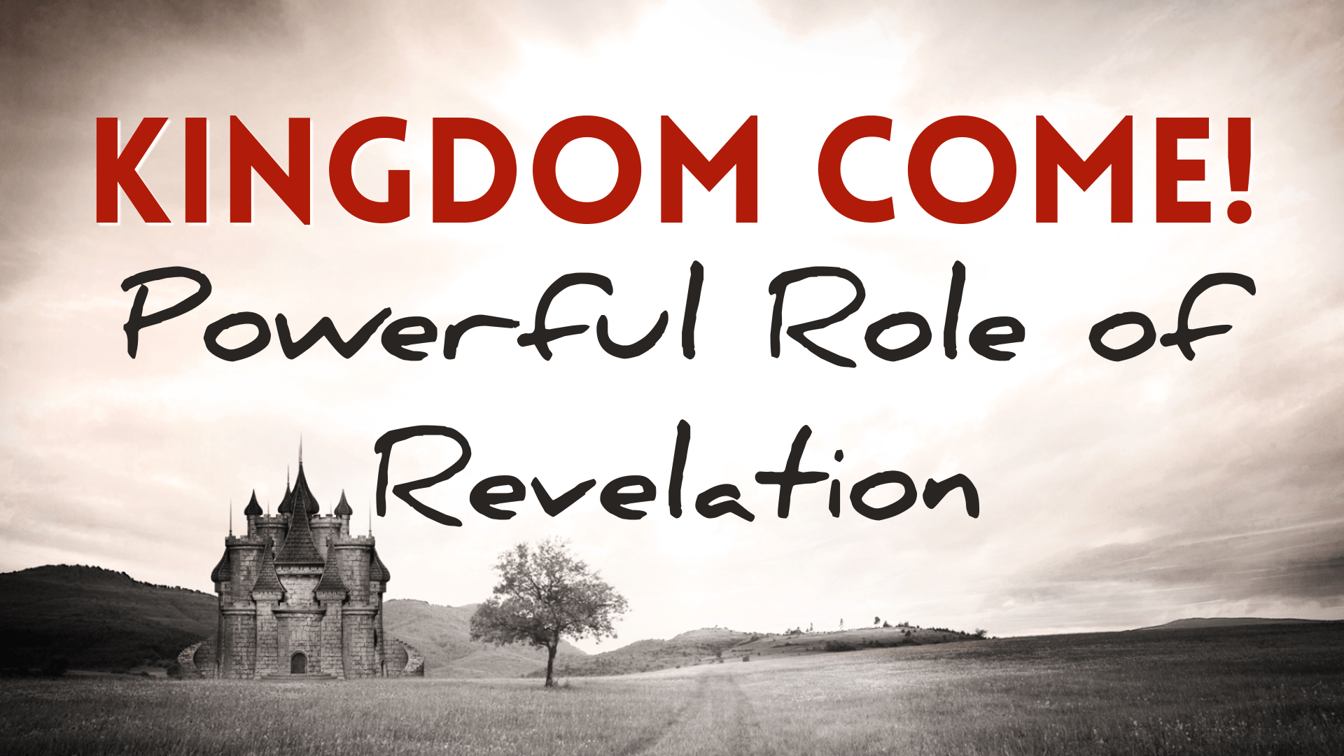 The Powerful Role of Revelation