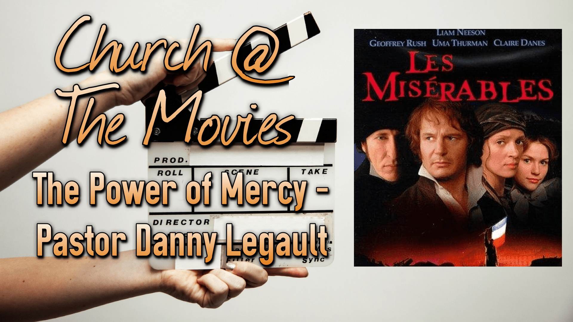Church @ The Movies - Les Miserables - The Power of Mercy