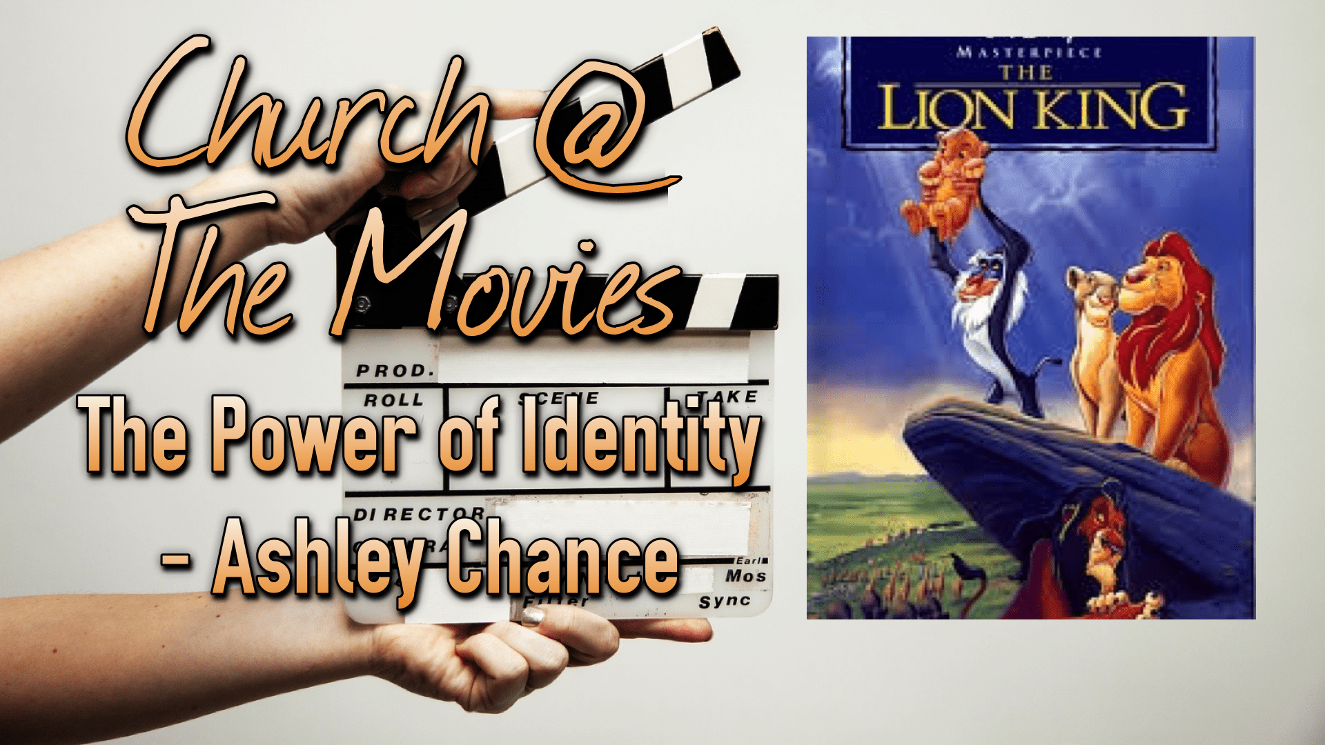 Church @ The Movies - Lion King - Power of Identity