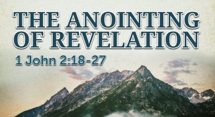 The Anointing of Revelation